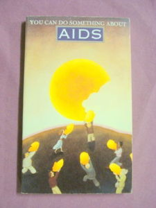You Can Do Something About Aids-Stop Aids 1988 PB