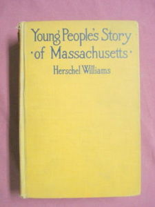 Young People's Story of Massachusetts Williams 1916 HC