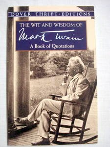 The Wit and Wisdom of Mark Twain 1999 Paperback