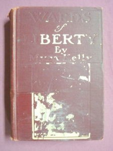 Wards of Liberty Myra Kelly 1907 H/C Children's Stories